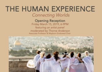 Opening Reception & Artist Panel – the Human Experience 2019